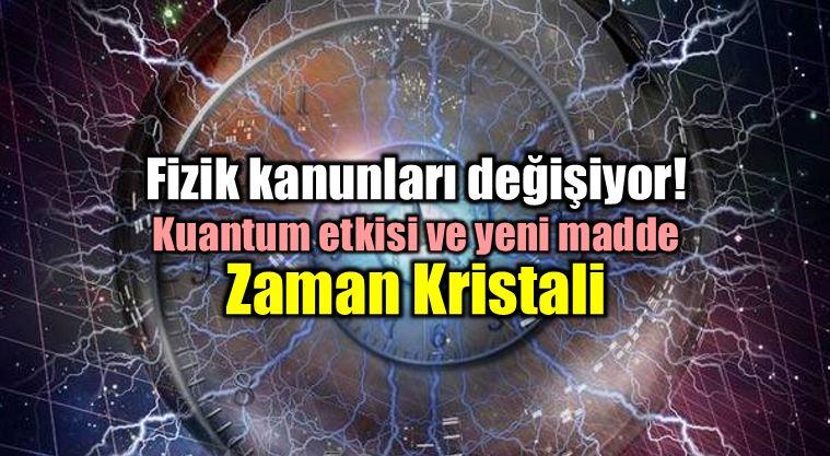 Zaman kristali nedir? Fizikte kuantum etkisi ve yeni madde fizik kanunları değişiyor