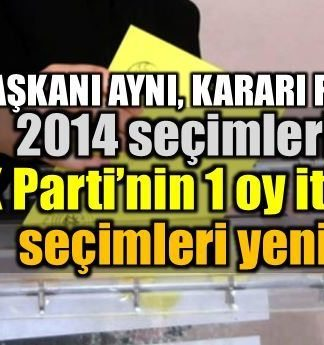 AK Parti'nin 1 mühürsüz zarf itirazı seçimi yeniletmişti