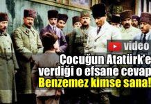 Çocuğun Atatürk'e efsane cevabı: Benzemez kimse sana! video