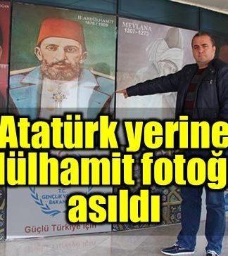 Atatürk'ü kaldırıp yerine Abdülhamit fotoğrafı astılar