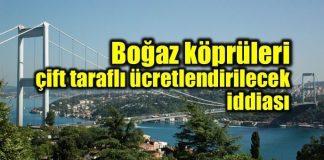 Boğaz köprüleri çift taraflı olarak ücretlendirilecek mi? Ulaştırma Bakanı Ahmet Arslan iddialara yanıt verdi.