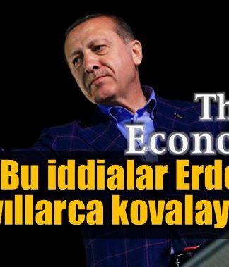 Economist: Bu iddialar Erdoğan'ı yıllarca kovalayacak