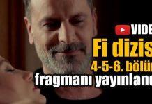 Fi dizisi 4. 5. 6. bölüm fragmanı yayınlandı