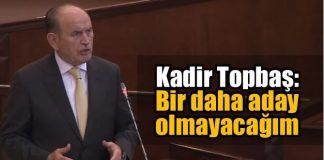 İstanbul Büyükşehir Belediye (İBB) Başkanı Kadir Topbaş, yaptığı konuşmada bir daha aday olmayacağını açıkladı.