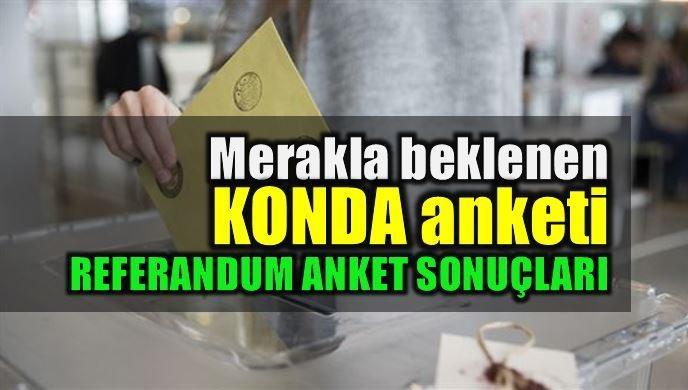 Referandum anketi: KONDA'ya göre Evet mi Hayır mı önde?