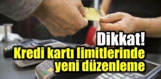 Kredi kartı limiti 7 günde düşürülecek