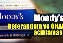Moody's referandum ve OHAL açıklaması