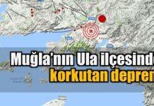Muğla'nın Ula ilçesinde korkutan deprem