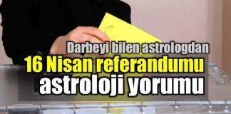 Referandum astroloji yorumu: Evet mi Hayır mı çıkar? sema kılıç