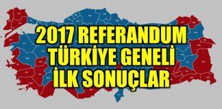 2017 referandum sonuçları: Türkiye geneli ilk sonuçlar