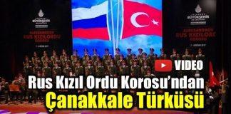 rus rusya Kızıl ordu Korosu'ndan Çanakkale türküsü