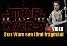 Star Wars The Last Jedi (Son Jedi) fragmanı yayınlandı