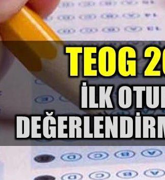TEOG 2017: İlk oturum değerlendirmesi