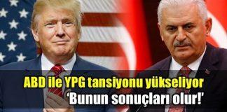 ABD'nin YPG kararına Başbakan Yıldırım'dan tepki