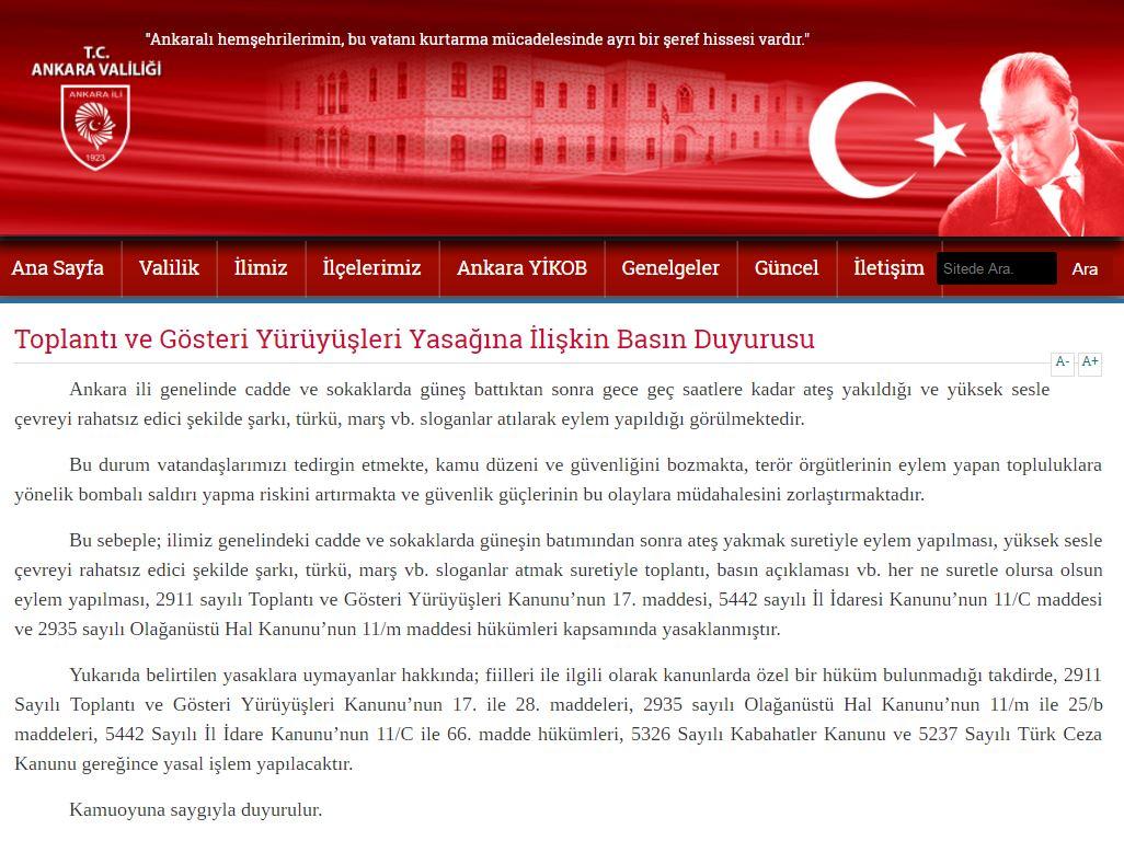 Ankara Valiliği, güneş battıktan sonra yapılan şarkılı türkülü protestoları'terör örgütlerinin eylem yapanlara yönelik bombalı saldırı yapma riski' olduğu gerekçesiyle yasakladı.
