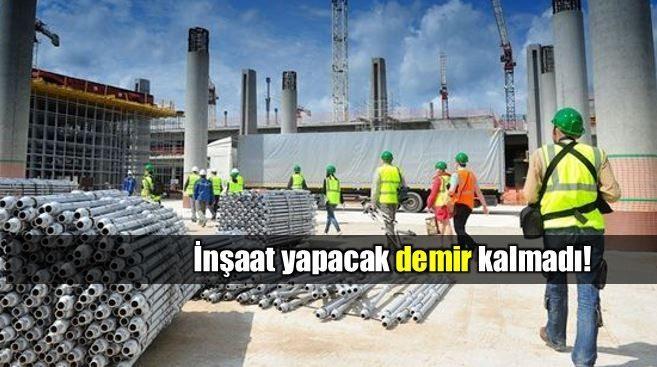 Türkiye demir sıkıntısı inşaat sektörüne zarar verebilir