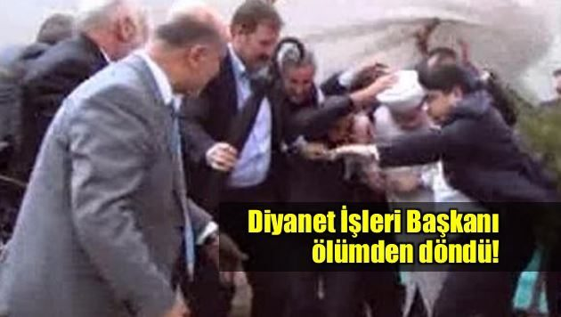 Diyanet İşleri Başkanı Mehmet Görmez ölümden döndü