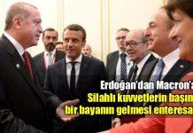Erdoğan: Silahlı kuvvetlerin başına bir bayanın gelmesi enteresan macron goulard