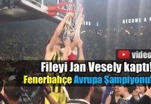 Fenerbahçe Avrupa şampiyonu: Fileyi Jan Vesely kaptı!