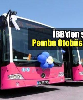 İBB'den skandal pembe otobüs projesi