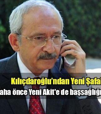 Daha önce Yeni Akit'e başsağlığı dileyen Kemal Kılıçdaroğlu, köşe yazarı Akif Emre'nin vefatının ardından Yeni Şafak'a taziye telefonu etti.