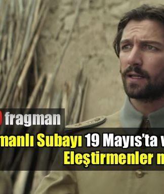 osmanlı subatı trailer ottoman lieutenant fragman ne zaman video