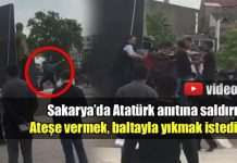 Sakarya'da Atatürk heykeline baltayla saldırı