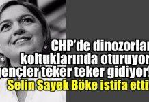 CHP Genel Başkan Yardımcısı ve Parti sözcüsü Selin Sayek Böke görevlerinden istifa ettiğini açıkladı.