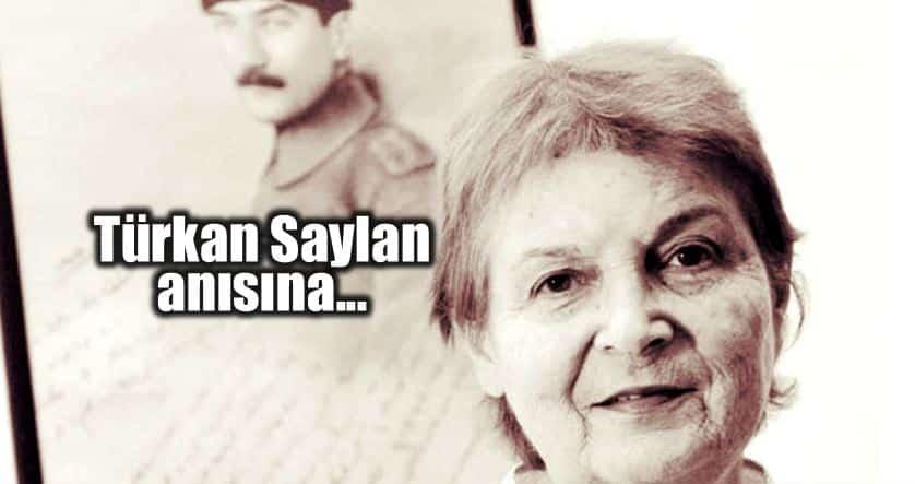 Türkan Saylan kimdir biyografi tarihe iz bırakan sözleri