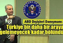 """ABD Dışişleri Bakanlığı Danışmanı John Sitilides: """"Türkiye bir daha bir araya gelemeyecek kadar bölündü."""""""