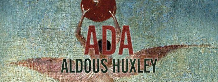 Ada (Aldous Huxley)