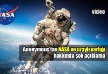 Anonymous: NASA uzaylı varlığını açıklamak üzere