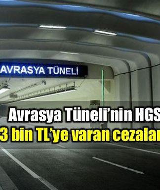 Avrasya Tüneli HGS sisteminde ceza skandalı