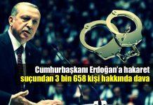 Erdoğan'a hakaret suçundan 3 bin 658 kişi hakkında dava