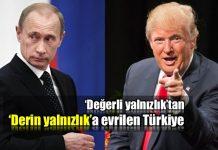 Türkiye artık derin yalnızlık ile karşı karşıya!