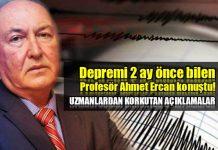 Depremi 2 ay önce bilen Profesör Ahmet Ercan konuştu
