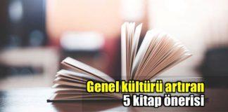 Genel kültürü artıracak 5 kitap önerisi