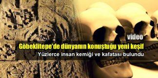 Göbeklitepe'de kemik ve kafatasları bulundu