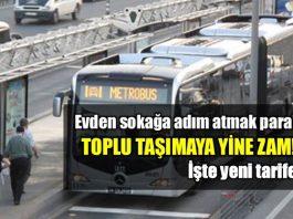 İstanbul'da toplu taşıma ücretlerine zam!