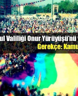 İstanbul Valiliği Taksim'deki Onur Yürüyüşü'nü yasakladı!