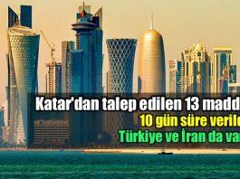 Katar'dan talep edilen 13 madde; 10 gün süre verildi!