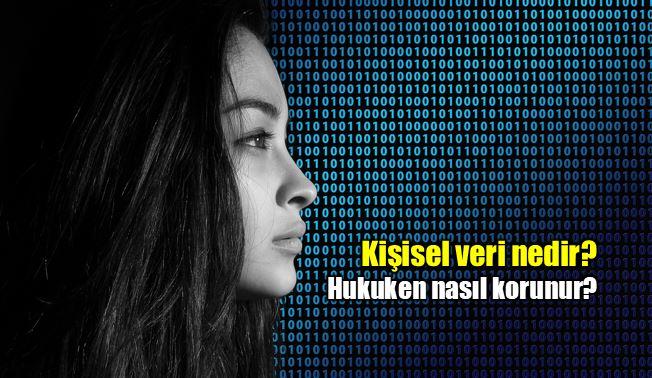 Kişisel Verilerin Korunması Kanunu neyi koruyor?