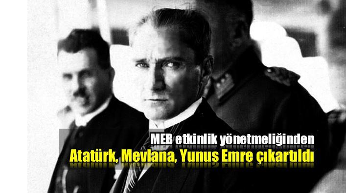 MEB Sosyal Etkinlikler Yönetmeliği'nde Atatürk'e yer yok
