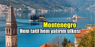 montenegro karadağ tatil yatırım gezi