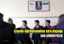 Lisede öğretmenden sıra dayağı: Sivas'ta öğretmen öğrencileri tokatladı