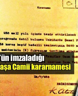 Atatürk'ün imzaladığı Şemsi Ahmet Paşa Camii kararnamesi