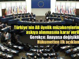Avrupa Parlamentosu müzakereleri askıya alan raporu kabul etti