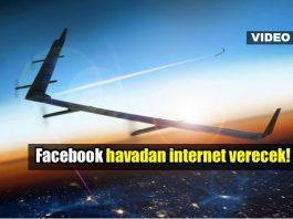 Facebook Aquila ile havadan internet erişimi sağlayacak!