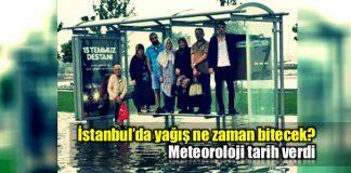 İstanbul'da yağmur ne zaman sona erecek?