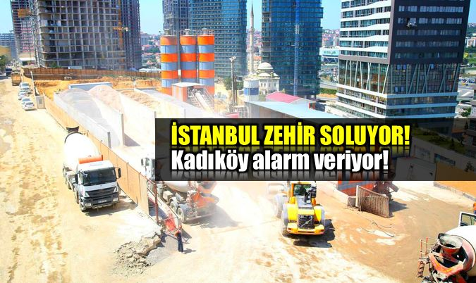 İstanbul zehir soluyor: Kadıköy şok değerler!